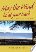 May The Wind Be At Your Back : glass and gives back to...