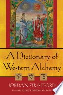 A Dictionary of Western Alchemy Book PDF