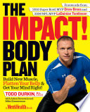 The IMPACT! Body Plan