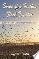 Birds of a Feather Flock Together  Sermons That Use Images from Nature