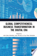 Global Competitiveness Business Transformation In The Digital Era