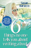 6 Things No One Tells You About Writing A Book