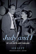 Judy and I: My Life with Judy Garland
