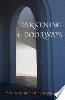 Darkening the Doorways