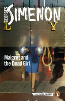 Maigret and the Dead Girl To Out Manoeuver Each Other When