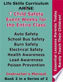 Life Skills Curriculum: ARISE Child Saftey Event Weeks, Volume 2 (Instructor's Manual)