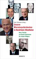 Unsere Ministerpräsidenten in Nordrhein-Westfalen