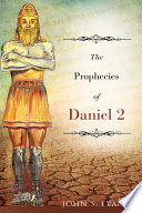 The Prophecies of Daniel 2