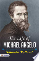 The Life Of Michael Angelo