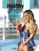Le Guide Healthy Life Style