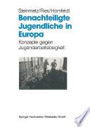 Benachteiligte Jugendliche in Europa