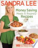 Money Saving Meals and Round 2 Recipes