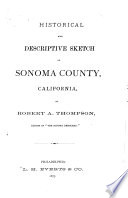 Historical and Descriptive Sketch of Sonoma County, California