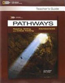 Pathways Foundations  Reading  Writing  and Critical Thinking  Teacher s Guide