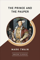 The Prince and the Pauper  Amazonclassics Edition