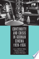 Continuity and Crisis in German Cinema  1928 1936