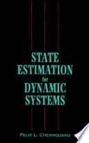 State Estimation for Dynamic Systems