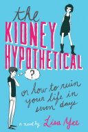 download ebook the kidney hypothetical: or how to ruin your life in seven days pdf epub