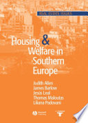 Housing And Welfare In Southern Europe book