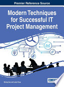 Modern Techniques for Successful IT Project Management