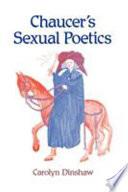 Chaucer s Sexual Poetics