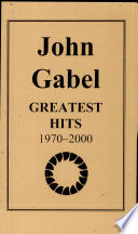 John Gabel Greatest Hits