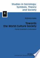 Towards the World Culture Society
