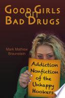 Good Girls on Bad Drugs Of Girls Next Door Who Became