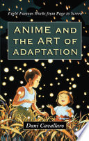 Anime and the Art of Adaptation
