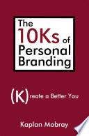 The 10Ks of Personal Branding