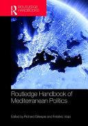 Routledge Handbook on Mediterranean Politics
