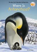 Where Is Antarctica? Book