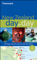Frommer s New Zealand Day by Day