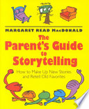 The Parent S Guide To Storytelling