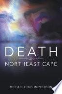 Death on Northeast Cape