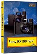 Sony RX 100 IV V Das Handbuch