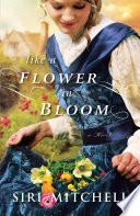 Like a Flower in Bloom Book PDF