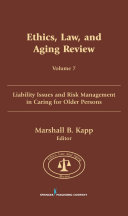 Ethics, Law, and Aging Review, Volume 7