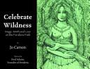 Celebrate Wildness