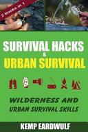 Survival Hacks   Urban Survival