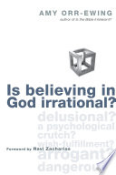 Ebook Is Believing in God Irrational? Epub Amy Orr-Ewing Apps Read Mobile