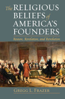 The Religious Beliefs of America s Founders