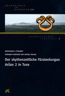 Der skythenzeitliche F  rstenkurgan Ar  an 2 in Tuva