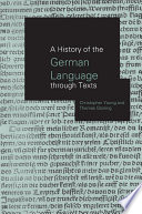 A History of the German Language Through Texts