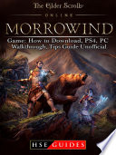 The Elder Scrolls Online Morrowind Game  How to Download  PS4  PC  Walkthrough  Tips Guide Unofficial