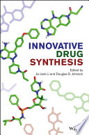 Innovative Drug Synthesis