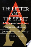 Letter and the Spirit of Nineteenth Century American Literature