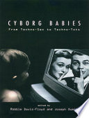Cyborg Babies