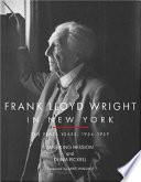 Frank Lloyd Wright in New York