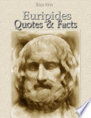 Euripides  Quotes   Facts